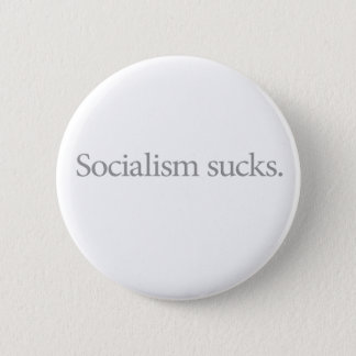 Socialism Sucks (Quiet) Pinback Button