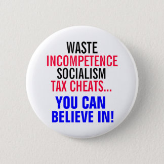 Socialism & Tax Cheats you can believe in! Button