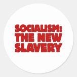 Socialism: The New Slavery Classic Round Sticker