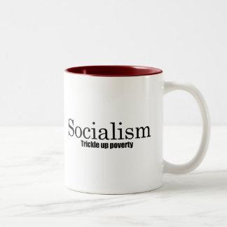 Socialism - Trickle up poverty Mug
