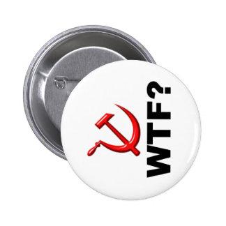 Socialism? WTF? 2 Inch Round Button