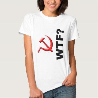 Socialism?  WTF? T Shirt