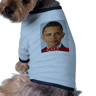 Socialismo de Prez Obama Ropa De Mascota