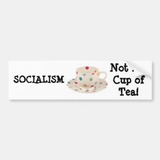 ¡SOCIALISMO no mi taza de té Pegatina De Parachoque