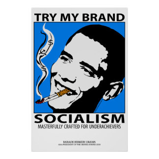 Socialismo que fuma de Obama del poster político d