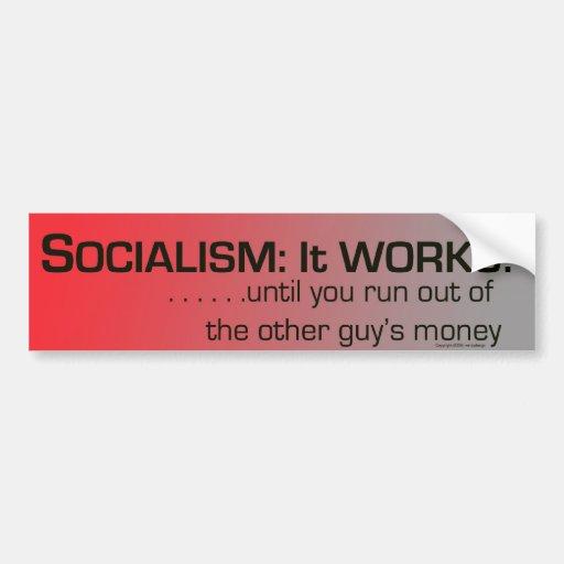 Socialismo: ¡trabaja! etiqueta de parachoque