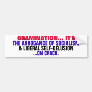 ¡Socialismo y autoengaño arrogantes de Obamanation Pegatina Para Auto