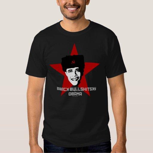 Socialist Barack Bullshitsky Obama T-Shirt