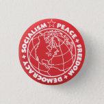 """Socialist Button<br><div class=""""desc"""">&quot;Peace   Freedom   Democracy   Socialism&quot;</div>"""