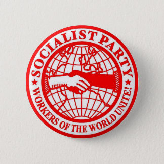 Socialist Party Workers of the World Unite Pinback Button