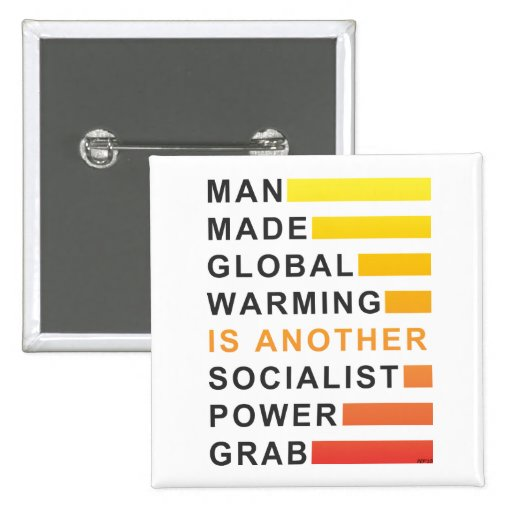 Socialist Power Grab Pins