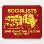Socialistas: ¡Extensión de la riqueza! Mousepad