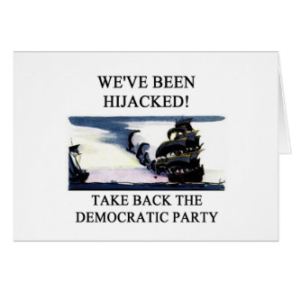 socialists  have hijacked the democratic party greeting card