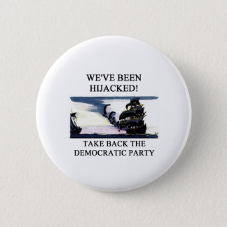 socialists  have hijacked the democratic party pinback button