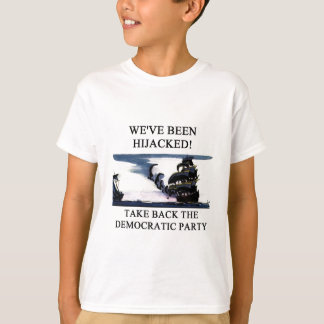 socialists  have hijacked the democratic party T-Shirt