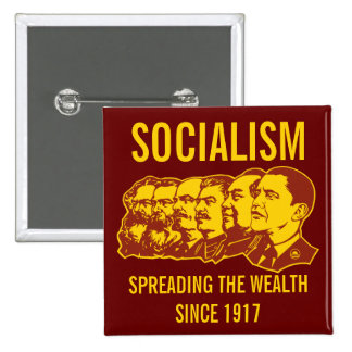 Socialists: Spreading the Wealth Customizable! Buttons