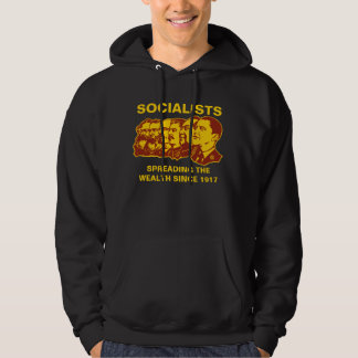 Socialists: Spreading the Wealth Customizable! Hoodie