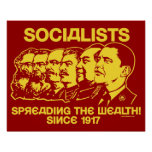Socialists: Spreading the Wealth! Poster