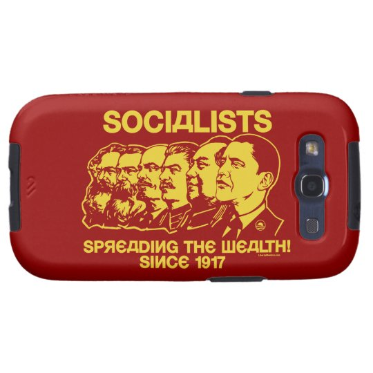 Socialists: Spreading the Wealth Samsung Galaxy SIII Case