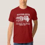 Socialists: Spreading the Wealth Tshirt