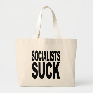 Socialists Suck Large Tote Bag