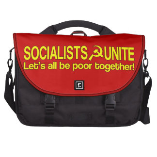 SOCIALISTS UNITE - Let s all be poor together Computer Bag