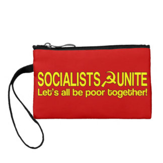 SOCIALISTS UNITE - Let's all be poor together! Coin Purse