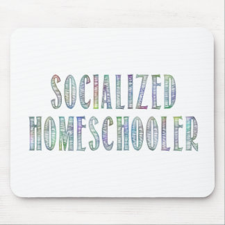Socialized Homeschooler Mouse Pad