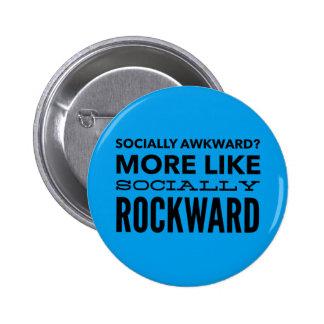 Socially awkward? 2 inch round button