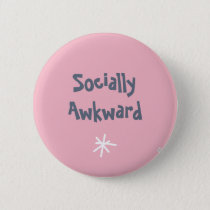 Socially Awkward Badge..Mental Health..Recovery Button