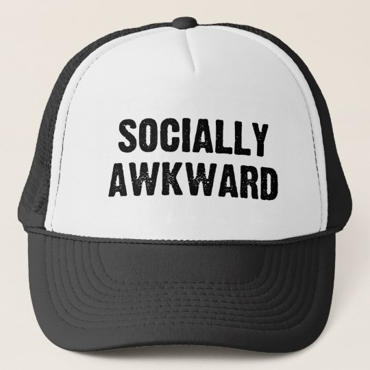 Socially Awkward Trucker Hat