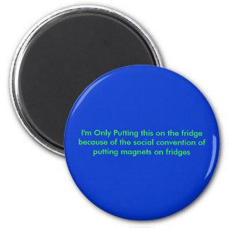Socially invert Magnet