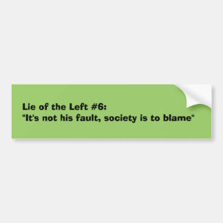 Sociedad a la culpa…. pegatina para el parachoques pegatina para auto