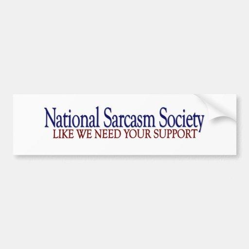 Sociedad nacional del sarcasmo etiqueta de parachoque