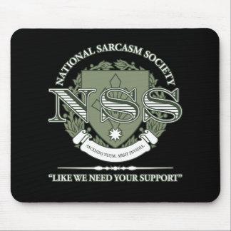 Sociedad nacional del sarcasmo mouse pads