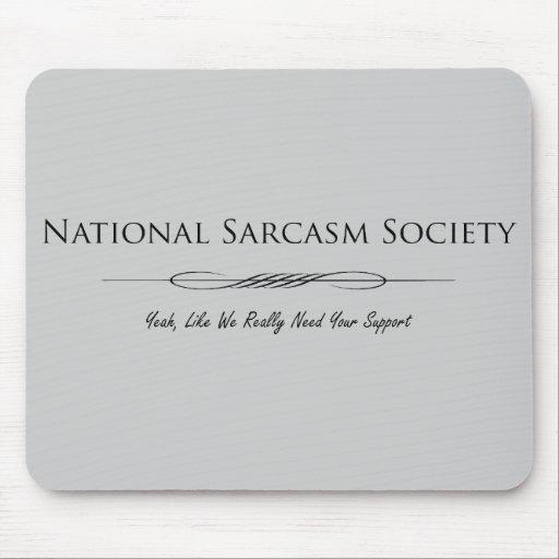 Sociedad nacional del sarcasmo tapete de raton