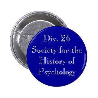 Sociedad para la historia del Pin de la psicología Pin Redondo 5 Cm