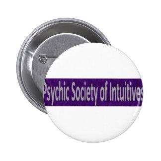 Sociedad psíquica de la tienda de Intuitives Pin Redondo De 2 Pulgadas