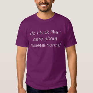 societal norms tshirt