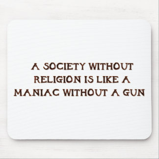 Society and Maniacs Mouse Pad