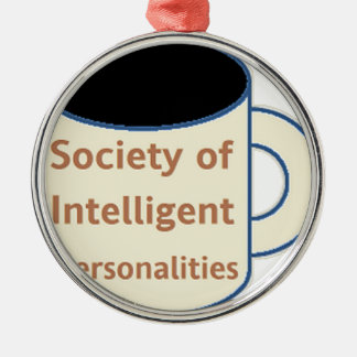 Society of Intelligent Personalities (SIP) Metal Ornament
