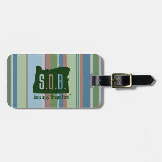 Society of Oregon Born Luggage Tag