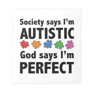 Society Says I m Austistic God Says I m Perfect Scratch Pad