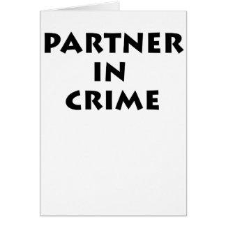 ¡Socio - adentro - crimen! Tarjeta De Felicitación