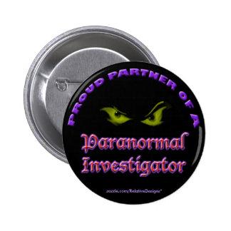 Socio orgulloso de un botón paranormal del investi pin redondo de 2 pulgadas