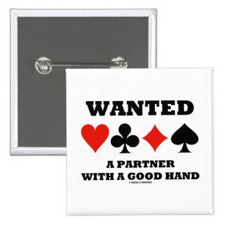 Socio querido con una buena mano (cuatro juegos de pins