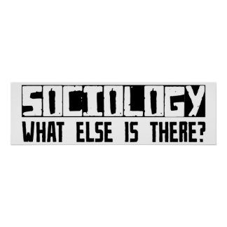 ¿Sociología qué más está allí? Póster