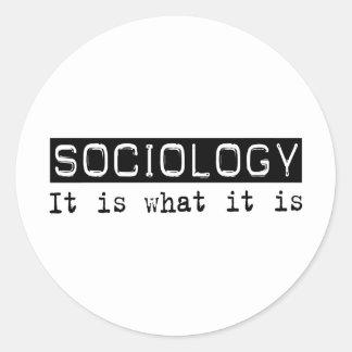 Sociology It Is Round Sticker