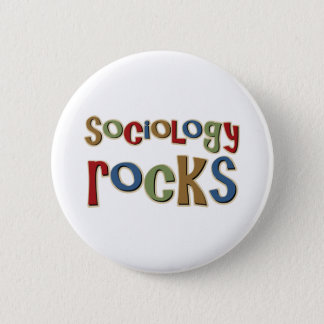 Sociology Rocks Button