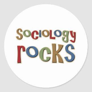 Sociology Rocks Round Sticker